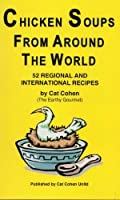 Chicken Soups From Around The World [並行輸入品]