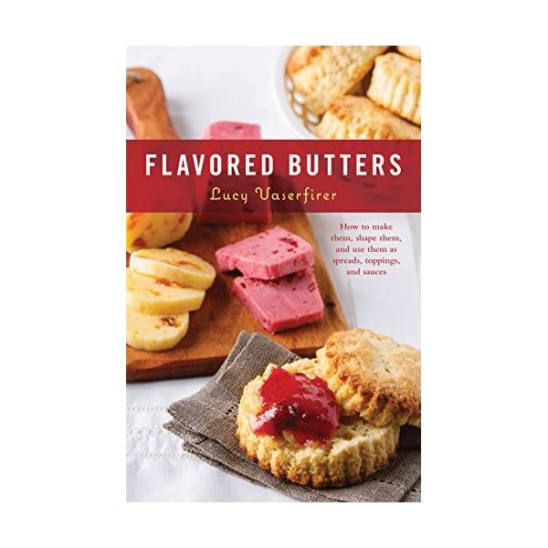 Flavored Butters: How to...の商品画像