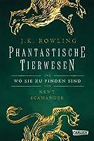 Hogwarts-Schulbuecher: Phantastische Tierwesen und wo sie zu finden sind