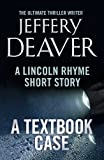 A Textbook Case: A Lincoln Rhyme Short Story (Kindle Single) (English Edition)