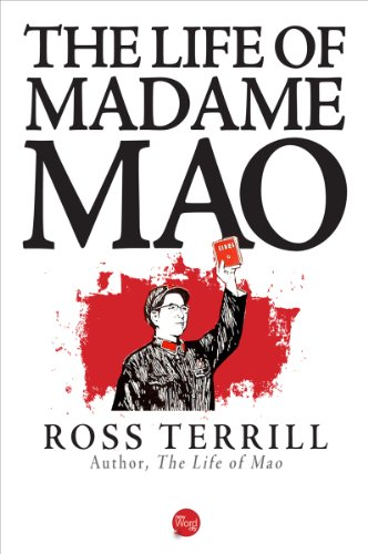 The Life of Madame Mao by [Terrill, Ross]