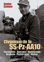 Chronique de La SS-PZ-A.A.10 (Album Historique)