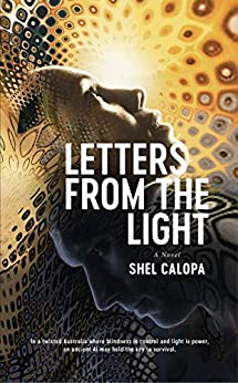 Letters From The Light by [Calopa, Shel]