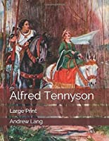 Alfred Tennyson: Large Print