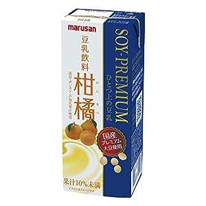 マルサン ソイプレミアム ひとつ上の豆乳 豆乳飲料 柑橘 200ml×24本