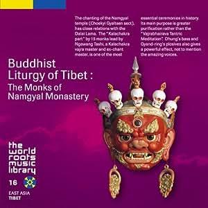 チベット仏教の声明~ナムギェル学堂僧侶