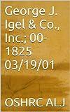 George J. Igel & Co., Inc.; 00-1825  03/19/01 (English Edition)