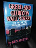 Greed and Glory on Wall Street: The Fall of the House of Lehman (G K Hall Large Print Book Series)