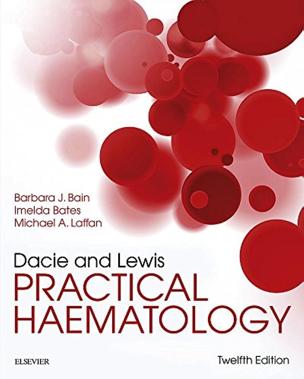 国旗イブディレイDacie and Lewis Practical Haematology E-Book (English Edition)