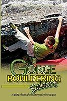 Gorge Bouldering Select