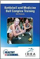 Kettlebell and Medicine Ball Complex Training [並行輸入品]