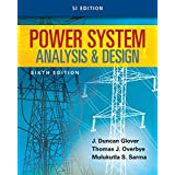 Power System Analysis & Design: SI Edition