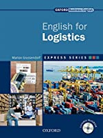 English for Logistics Students (Express Series: Oxford Business English)