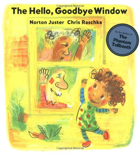 The Hello, Goodbye Window (Boston Globe-Horn Book Honors (Awards))の詳細を見る