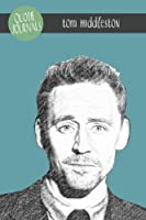 Tom Hiddleston Quote Journal