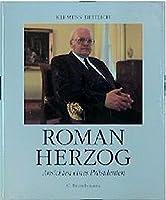 Roman Herzog. Ansichten eines Praesidenten