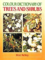 Colour Dictionary of Trees and Shrubs