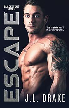 Escape (Blackstone Series Book 2) by [Drake, J.L.]