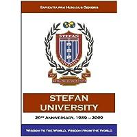 Stefan University: 20th Anniversary, 1989 - 2009 (English Edition)