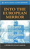 Into the European Mirror: The Work by Julian Samuel