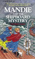 Mandie and the Shipboard Mystery (Mandie Books)