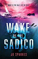 Wake of the Sadico