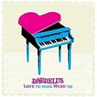 Love To Make Music To [解説付 / ボーナストラック2曲収録 / 国内盤] (BRC201)