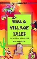 Simla Village Tales: Folktales from the Himalayas