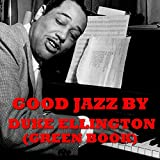 Good Jazz by Duke Ellington (Green Book)