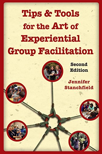Download Tips & Tools for the Art of Experiential Group Facilitation 1939019192