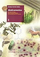 Medicamentos : un viaje a lo largo de la evolución histórica del descubrimiento de fármacos