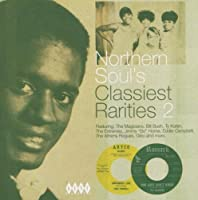 Northern Soul's Classiest Rarities, Vol. 2 by Various Artists (2005-07-12)