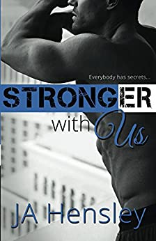 Stronger With Us (The Strength Series Book 3) by [Hensley, JA]