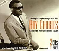 Complete Early Recordings 1949-1952 by Ray Charles featuring Bill Samuels (2011-10-24)