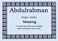Abdulrahman Personalized名Meaning証明書
