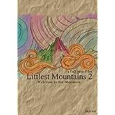 Littlest Mountains 2 [DVD]