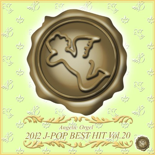 2012 J-POP BEST HIT Vol.20