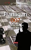 Flanagan 007 (Infantil E Xuvenil-fora De Xogo)