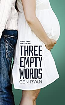 Three Empty Words by [Ryan, Gen ]