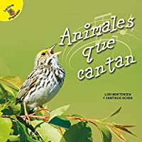 Animales que cantan / Animals That Sing (Aprendamos / Let's Learn)