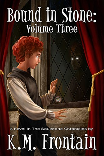 Bound in Stone: Volume One (The Soulstone Chronicles Book 1) (English Edition)