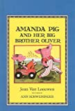 Amanda Pig and Her Big Brother Oliver (Easy-To-Read: Level 2 (Prebound))