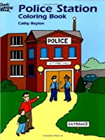 Police Station Coloring Book (Dover Coloring Books)