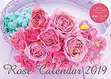 Rose Calendar 2019(ローズカレンダー 2019) ([カレンダー])