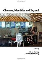 Cinemas, Identities and Beyond