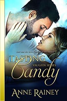 Tasting Candy (Vaughn Book 2) by [Rainey, Anne]