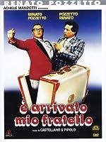 E' Arrivato Mio Fratello [Italian Edition]