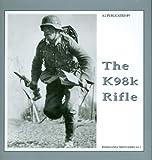 The K98k Rifle (The Propaganda Photo Series)