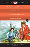 Junior Classic: The Adventures of Tom Sawyer, Treasure Island, the Swiss Family Robinson, David Copperfield (Junior Classics)