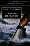 Sauron Defeated (The History of Middle-earth)